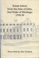 image of the dust jacket of Estate letters from the time of John, 2nd Duke of Montagu 1709-39
